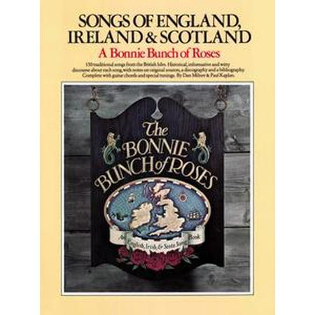 Songs of England, Ireland, and Scotland: A Bonnie Bunch of Roses [Lyrics & Chords] - eBook (Halloween Song Lyrics And Chords)