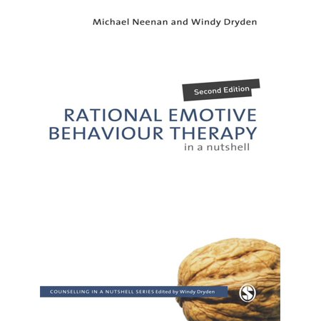 Rational Emotive Behaviour Therapy in a Nutshell - (Rational Emotive Behaviour Therapy In A Nutshell)