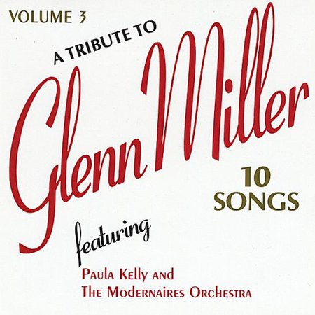Modernaires - Tribute to Glenn Miller [CD] - Glenn Miller Halloween