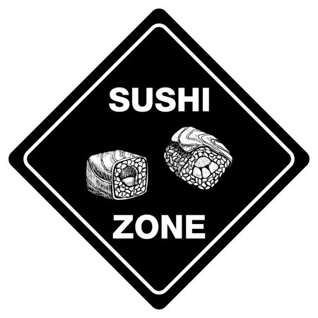 SUSHI ZONE Sign Funny Novelty Xing Sign