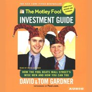The Motley Fool Investment Guide: Revised Edition - Audiobook