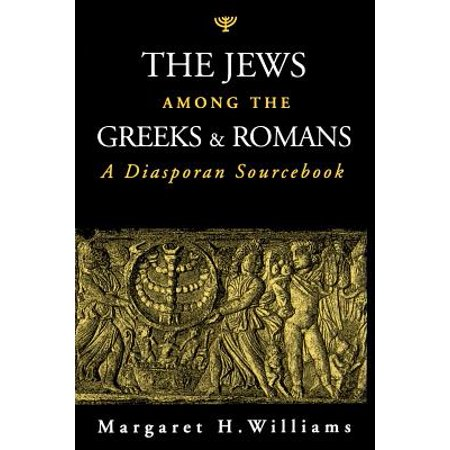The Jews Among the Greeks & Romans (Paperback) for $<!---->