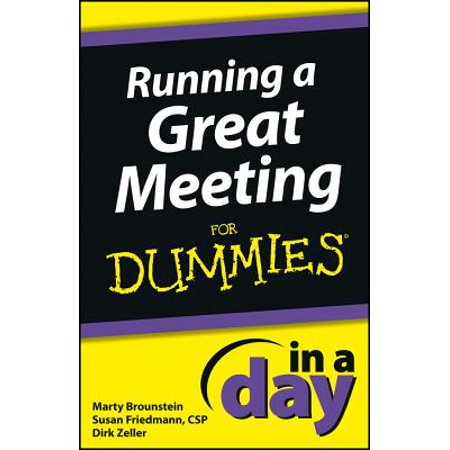 Running a Great Meeting In a Day For Dummies -