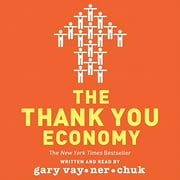 The Thank You Economy - Audiobook