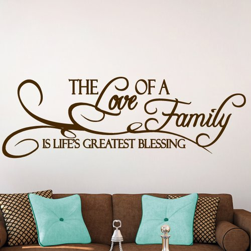 Sweetums Wall Decals 'The Love of a Family Is Life's Greatest Blessing' Wall Decal
