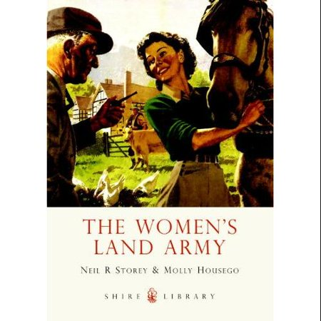 The Womens Land Army  Shire Library   Paperback