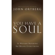 You Have a Soul - eBook