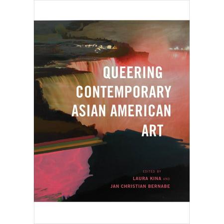 - Queering Contemporary Asian American Art
