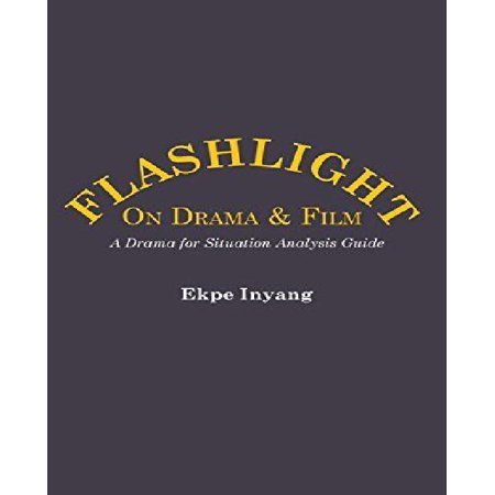 Flashlight on Drama and Film. a Drama for Situation Analysis Guide - image 1 of 1