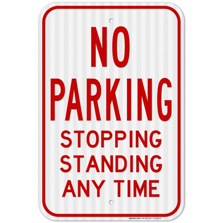 No Parking, Stopping, Standing Any Time Sign Nascar Parking Sign