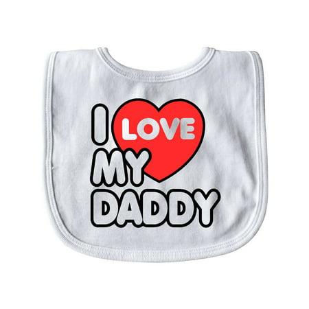 I Love my Daddy Baby Bib White   One Size