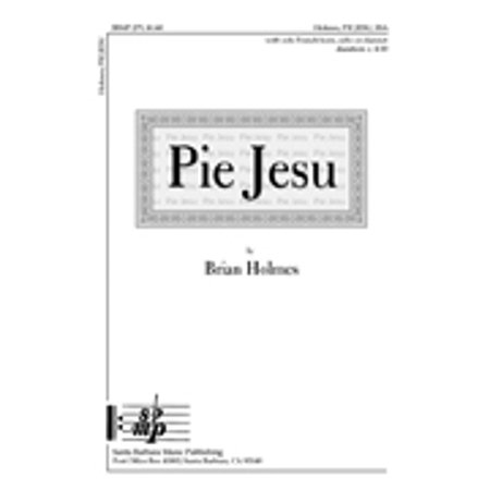 Ssaa Choral Sheet Music - Pie Jesu-Ed Octavo - SSA - Hn,Cl,Cello - Intermediate - Brian W Holmes - Sheet Music - SBMP279