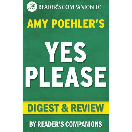 Yes Please: By Amy Poehler   Digest & Review -