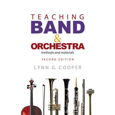 Teaching Band (Teaching Band and Orchestra : Methods and)