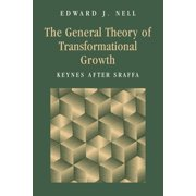The General Theory of Transformational Growth (Paperback)