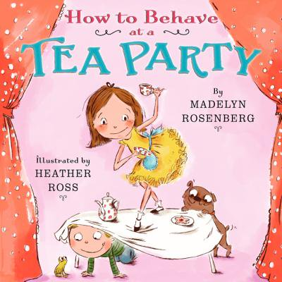 How to Behave at a Tea Party ()