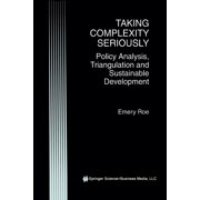 Taking Complexity Seriously : Policy Analysis, Triangulation and Sustainable Development