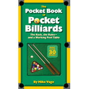 The Pocket Book of  Pocket Billiards : The Rack, The Rules—And A Working Pool Table