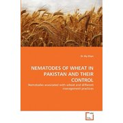 Nematodes of Wheat in Pakistan and Their Control
