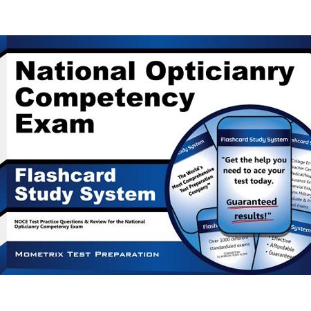 National Opticianry Competency Exam Flashcard Study System : Noce Test Practice Questions and Review for the National Opticianry Competency Exam - National Team Autographs