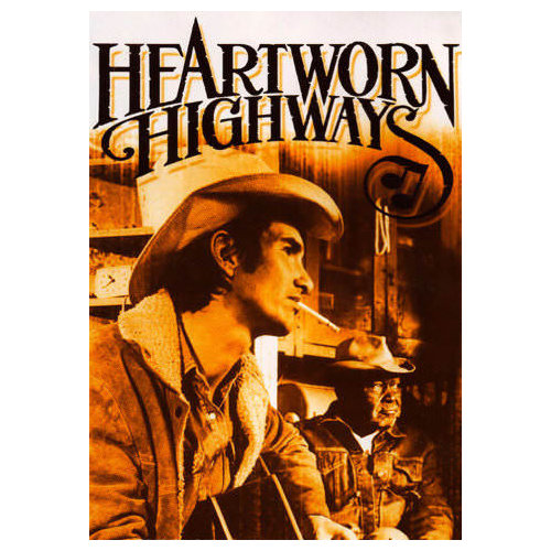 Heartworn Highways (1981)