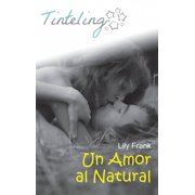 Un amor al natural - eBook
