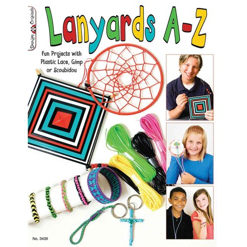 Lanyards A-Z: Fun Projects With Plastic, Gimp or Scoubidou