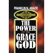 The Power of the Grace of God (Paperback)