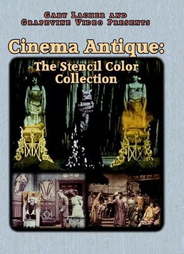 Cinema Antique: Stencil Color Collection 1903-10 by