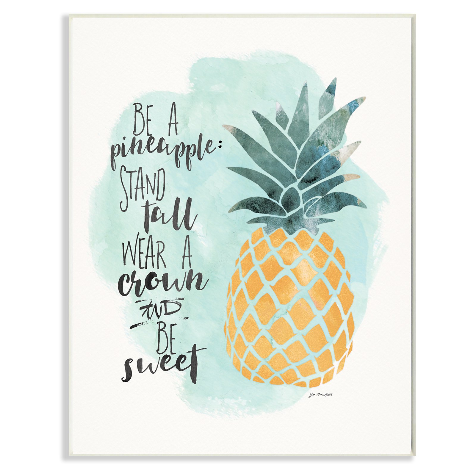 The Stupell Home Decor Collection Be a Pineapple Illustration Wall Plaque Art