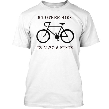 MY OTHER BIKE IS ALSO A FIXIE Hanes Tagless Tee T-Shirt