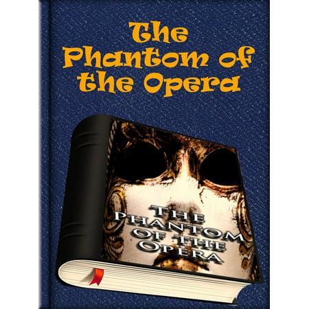 The Phantom of the Opera - eBook