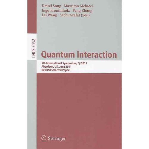 Quantum Interaction : 5th International Symposium, Qi 2011, Aberdeen, Uk, June 26-29, 2011, Revised Selected Papers