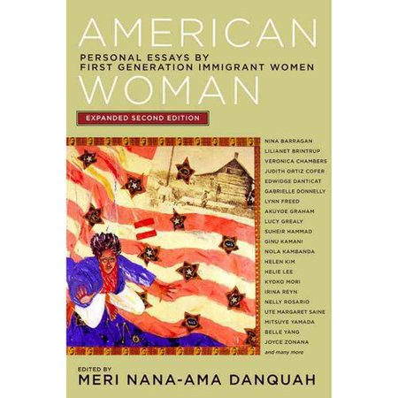 American Woman: Personal Essays by First Generation Immigrant Women by