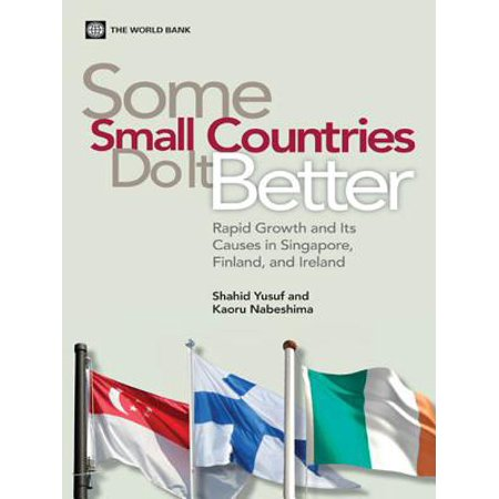 Some Small Countries Do It Better: Rapid Growth and Its Causes in Singapore, Finland, and Ireland - (Finland Best Country In The World 2019)