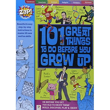 101 Great Things to Do Before You Grow Up - image 1 of 1