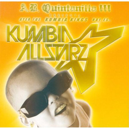 From KK To Kumbia All-Starz / Ayer Fue Kumbia Kings, Hoy Es Kumbia All Starz