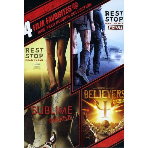 4 Film Favorites: Raw Feed Horror - Rest Stop: Dead Ahead / Rest Stop: Don't Look Back / Sublime / Believers