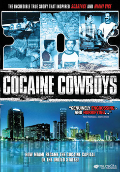 Cocaine Cowboys (DVD) by Magnolia Pictures