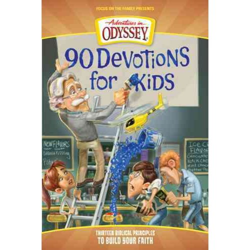 90 Devotions for Kids: Biblical Principles to Build Your Faith