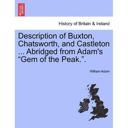 Description Of Buxton  Chatsworth  And Castleton     Abridged From Adams   Gem Of The Peak