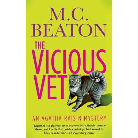 The Vicious Vet : An Agatha Raisin Mystery