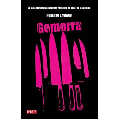 Gomorra / Gomorrah: A Personal Journey into the Violent International Empire of Naples' Organized Crime