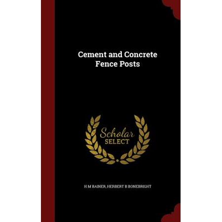 Post Concrete (Cement and Concrete Fence Posts )