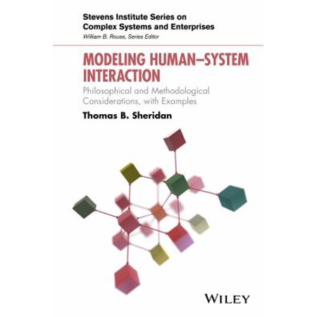 Modeling Human System Interaction  Philosophical And Methodological Considerations  With Examples