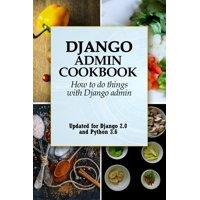 Django Admin Cookbook - eBook