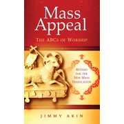 Mass Appeal : The ABCs of Worship
