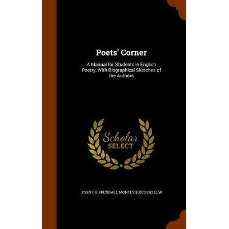 - Poets' Corner : A Manual for Students in English Poetry, with Biographical Sketches of the Authors