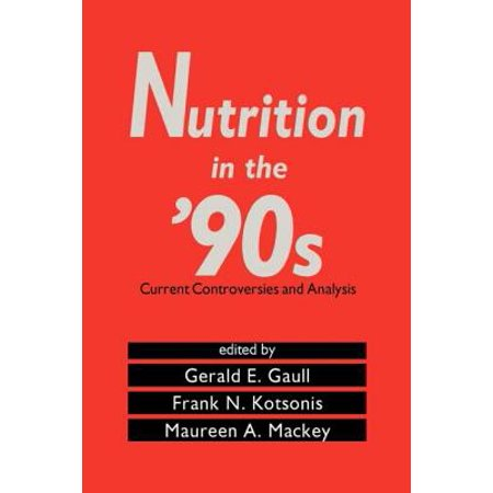 Nutrition in the '90s : Current Controversies and Analysis - 90s School Supplies