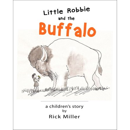 Little Robbie and the Buffalo - eBook